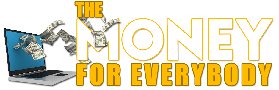 The Money For Everybody